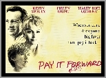 kartka, Helen Hunt, Kevin Spacey, Pay It Forward, Haley Joel Osment